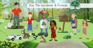 Dan The Gardener & Friends