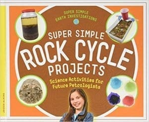 Super Simple Rock Cycle Projects