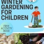 Winter Gardening for Kids